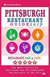 Pittsburgh Restaurant Guide 2019: Best Rated Restaurants in Pittsburgh, Pennsylvania - 500 Restaurants, Bars and Cafés recommended for Visitors, 2019