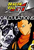 Dragon Ball GT - Calculations (Vol. 9)