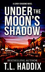 Under The Moon's Shadow (Shadows Collection Book 2)