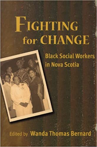 Fighting For Change: Black Social Workers in Nova Scotia
