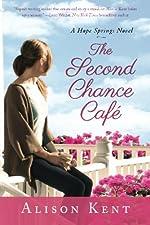 The Second Chance Café (A Hope Springs Novel Book 1)