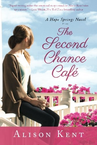 The Second Chance Café (A Hope Springs Novel Book 1) cover
