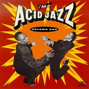 This Is Acid Jazz, Vol. 1 by Instinct Records