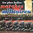 Les Plus Belles Marches Militaires
