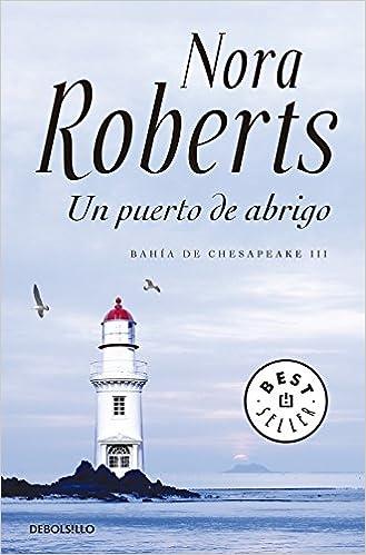 Un puerto de abrigo: Nora Roberts: 9788499895901: Amazon.com: Books