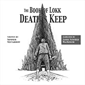The Book of Lokk: Death's Keep, Book 1 | Sommer Nectarhoff