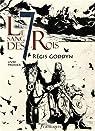 Le Sang des 7 Rois, tome 1 par Goddyn