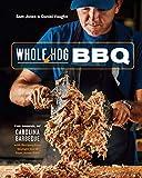 Whole Hog BBQ: The Gospel of Carolina Barbecue with Recipes from Skylight Inn and Sam Jones BBQ [A Cookbook]