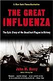 The Great Influenza, John M. Barry, 0143034480