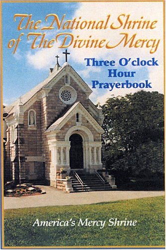 National Shrine of the Divine Mercy 3 O'clock Hour Prayerbook, prepack (Shrine Mercy Divine)