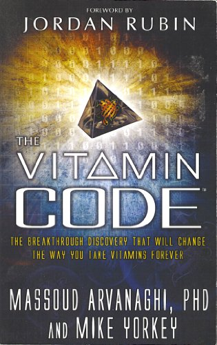 The Vitamin Code: The Breakthrough that Will Change the Way You Take Vitamins Forever