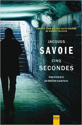 Livres Cinq Secondes : une Enquete de Jerome Marceau pdf ebook