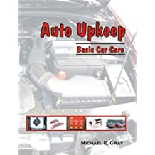 Auto Upkeep: Basic Car Care