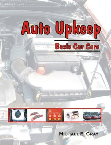 Auto Upkeep: Basic Car Care