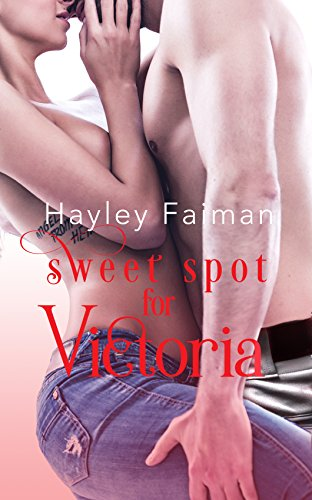 Sweet Spot for Victoria (Men of Baseball Book 4)