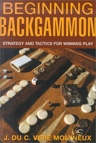 Beginning Backgammon: Strategy and Tactics for Winning Play ()