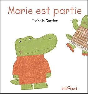 """Afficher """"Marie est partie"""""""