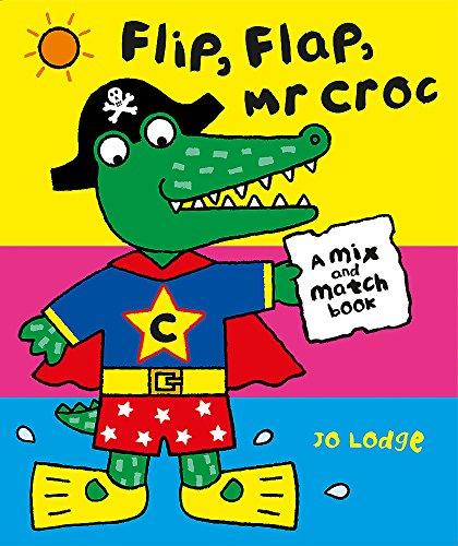 Flip Flap, Mr Croc (Croc Flap)