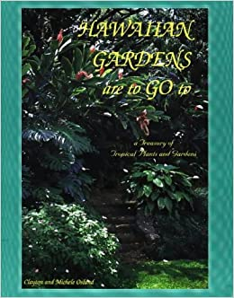 Book Hawaiian Gardens are to Go to, A Treasury of Tropical Plants and Gardens