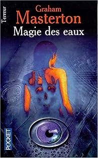 Magie des eaux par Graham Masterton