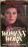 Women's Work, Anne T. Wallach, 0451116100