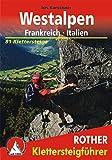 Klettersteige Westalpen Frankreich/Italien: 81 Klettersteige zwischen Comersee, Genfersee und Mittelmeer. im Maßstab 1 : 50.000, eine Übersichtskarte