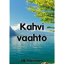 Kahvi vaahto (Finnish Edition)