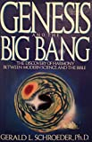 Genesis and the Big Bang Theory, Gerald L. Schroeder, 0553070835