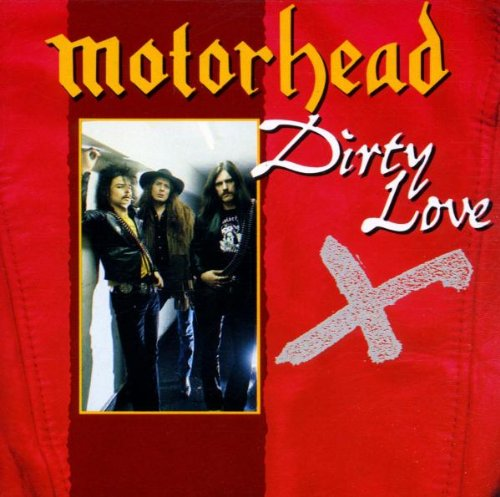 Dirty Love Pictures: Dirty Love Lyrics - Motörhead