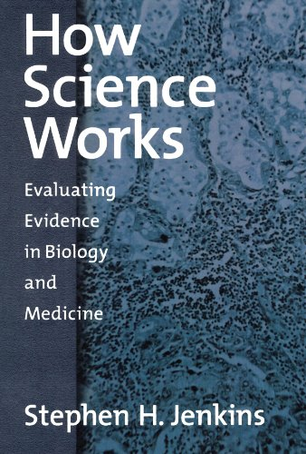 How Science Works: Evaluating Evidence in Biology and
