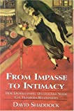 From Impasse to Intimacy, David Shaddock, 0765701634