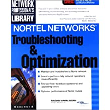Nortel Networks Troubleshooting & Optimization