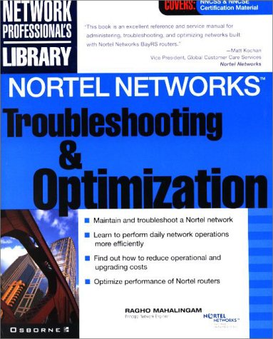 Nortel Networks Troubleshooting & Optimization