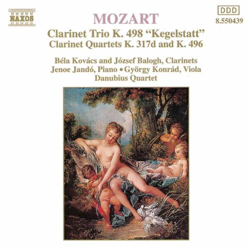 Mozart: Piano Trio, K. 498, 'Kegelstatt' / Violin Sonata No. 26 (Arr. For Clarinet And String Trio)