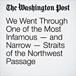 We Went Through One of the Most Infamous — and Narrow — Straits of the Northwest Passage | Chris Mooney