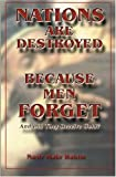 Nations Are Destroyed Because Men Forget, Nasir Hakim, 1884855512
