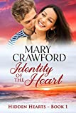 Identity of the Heart (Hidden Hearts Book 1)