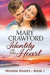Identity of the Heart (Hidden Hearts Book 1)