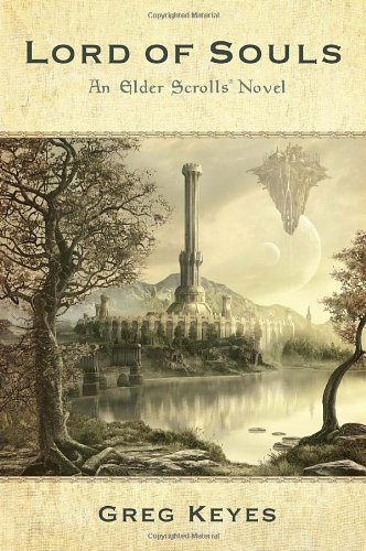 Lord of Souls: An Elder Scrolls Novel [Greg Keyes] (Tapa Blanda)