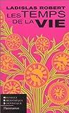 img - for Les Temps de la vie book / textbook / text book