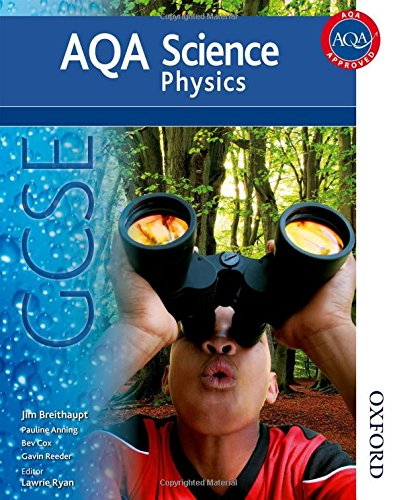 New AQA Science GCSE Physics: Jim Breithaupt, Lawrie Ryan ...
