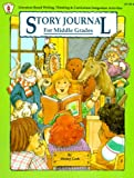 Story Journal for Middle Grades, Imogene Forte and Shirley Cook, 0865300747