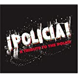 Policia: Tribute to the Police