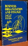 Business Organization and Finance, Legal and Economic Principles, 1988, William Klein and John C. Coffee, 0882776509