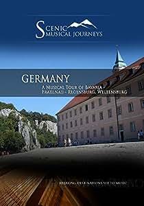 Naxos Scenic Musical Journeys Germany A Musical Tour of Bavaria - Frauenau - Regensburg, Weltensburg