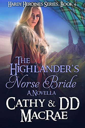 Pdf Romance The Highlander's Norse Bride: A Novella: Book 4 in the Hardy Heroines Series