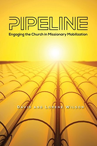 Pipeline: Engaging The Church In Missionary Mobilization (Option Tackle Box)