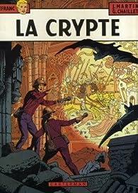 La Crypte par Gilles Chaillet