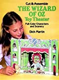 Cut & Assemble the Wizard of Oz Toy Theater (Models & Toys)