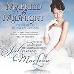 Married By Midnight: A Pembroke Palace Novella | Julianne MacLean
